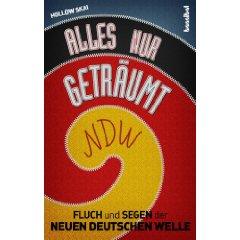 Fluch und Segen der Neuen Deutschen Welle