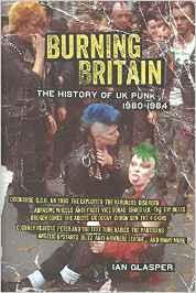 Burning Britain – The History of UK Punk 1980 – 1984