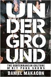 Underground – The Subterranean Culture of DIY Punk Shows